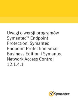 Uwagi o wersji programów Symantec™ Endpoint Protection
