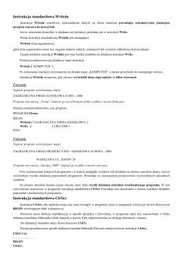 Instrukcja standardowa Writeln Instrukcja standardowa ClrScr