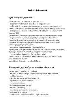 Technik informatyk Opis kwalifikacji zawodu: Wymagania