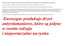 Eurosegur produkuje drzwi antywłamaniowe, które są jedyne w