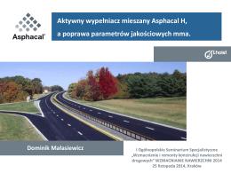 Aktywny wypełniacz mieszany Asphacal H, a poprawa parametrów