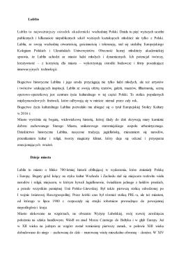 Lublin Lublin to najważniejszy ośrodek akademicki