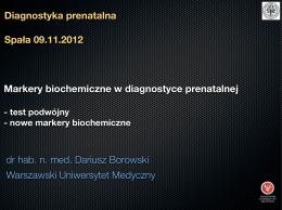 dr hab. n. med. Dariusz Borowski