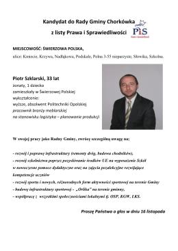 Piotr Szklarski, 33 lata, mąż i ojciec, zamieszkały w