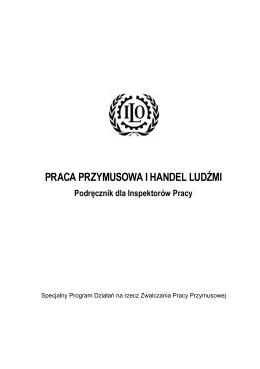 Praca przymusowa i handel ludźmi - Podręcznik dla
