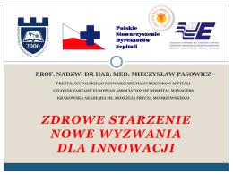 1. Mieczysław Pasowicz_Zdrowe starzenie Nowe wyzwania dla