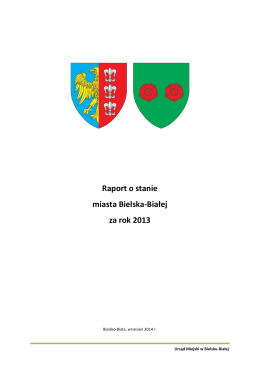 Raport o stanie miasta Bielska-Białej za rok 2013