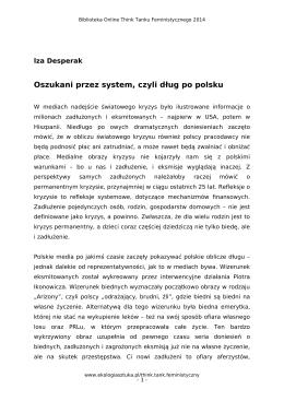 Oszukani przez system, czyli dug po polsku