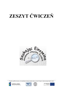 """zeszyt ćwiczeń - Projekt """"Szukając Einsteina – Akademia Umysłów"""