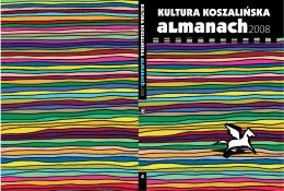Kultura koszalińska: almanach 2008