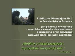 Prezentacja - Zespół Szkół w Szczańcu