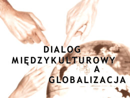 Dialog międzykulturowy a globalizacja