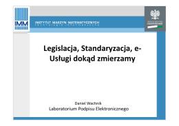 05_Legislacja, Standaryzacja, e-Usługi dokąd