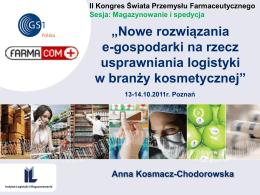"""""""Nowe rozwiązania e-gospodarki na rzecz usprawniania logistyki w"""