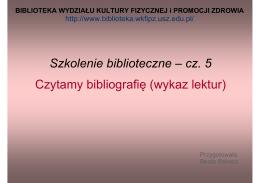 Szkolenie biblioteczne – cz. 5 Czytamy bibliografię (wykaz lektur)