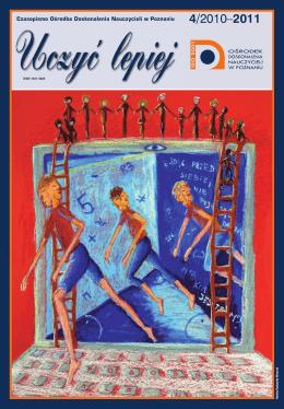 """""""Uczyć lepiej"""" 4/2010-2011 ( .pdf, 2,7 MB)"""