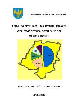 analiza sytuacji na rynku pracy województwa opolskiego w 2012 roku
