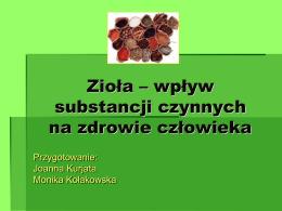 Zioła – wpływ substancji czynnych na zdrowie człowieka.