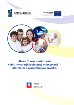 Nowa Szansa – wdrożenie Klubu Integracji Społecznej w Szczecinie