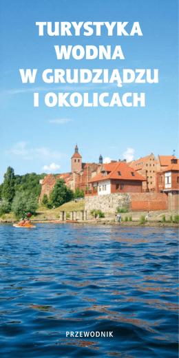 turystyka wodna w grudziądzu i okolicach