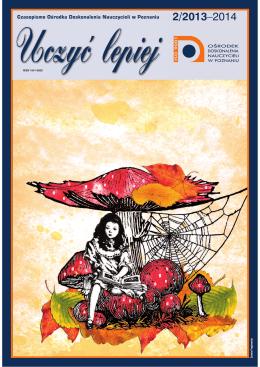 """""""Uczyć lepiej"""" 2/2013-2014 ( .pdf, 2,38 MB)"""