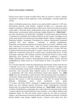 Historia szkoły polskiej w Kolbudach Historia naszej szkoły to