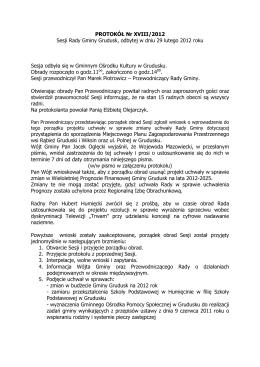 PROTOKÓŁ Nr XVIII/2012 Sesji Rady Gminy Grudusk, odbytej w