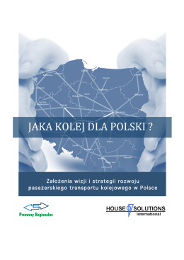 JAKA KOLEJ DLA POLSKI ? - House of Solutions International