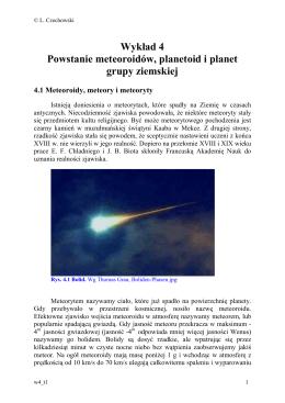 Wykład 4 Powstanie meteoroidów, planetoid i planet grupy ziemskiej