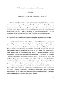 Wykorzystanie praw dziedziczenia w hodowli ryb Piotr Łapa1