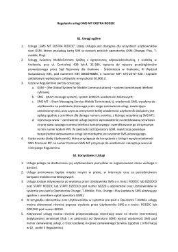 Regulamin usługi SMS MT EKSTRA RODZIC §1. Uwagi ogólne 1