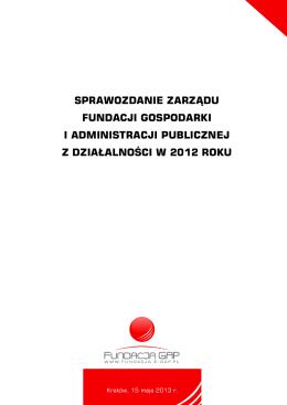 Sprawozdanie Zarządu FGAP 2011 rok