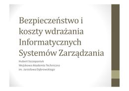 Bezpieczeństwo i koszty wdrażania Informatycznych Systemów Zarządzania