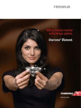 Odkryj kolejny wymiar naturalnego piękna. Charisma® Diamond.