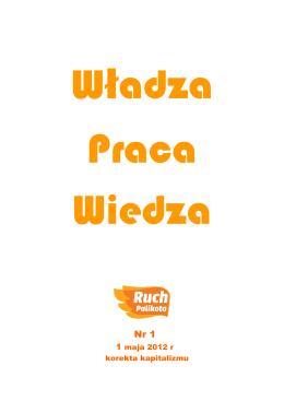 Piotr Bauć, Wiedza, praca, władza