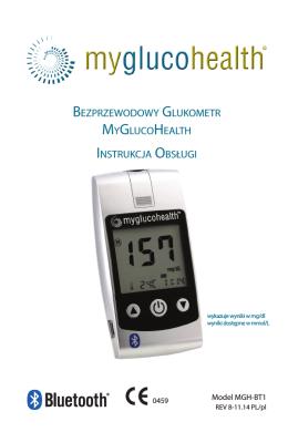 Bezprzewodowy Glukometr myGlucoHealtH Instrukcja oBsłuGI