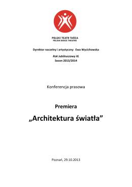 konferencja prasowa ARCHITEKTURA ŚWIATŁA
