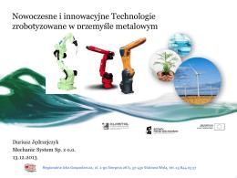 Nowoczesne i innowacyjne Technologie zrobotyzowane w