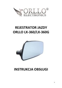 Instrukcja rejestratora samochodowego ORLLO LX-360 i
