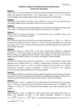 Zadania z podstaw fizyki dla kierunku Informatyka Zestaw III