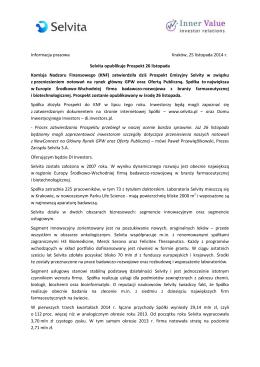 Informacja prasowa Kraków, 25 listopada 2014 r. Selvita opublikuje