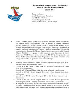 Sprawozdanie merytoryczne z działalności za 2014 rok