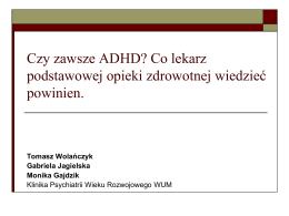 Czy zawsze ADHD