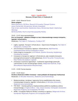 10.00 – 10.45: Otwarcie Forum Słowo wstępne: Marcel Rommerts, DG