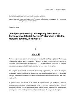 """""""Perspektywy rozwoju współpracy Prokuratury Okręgowej w Jeleniej"""