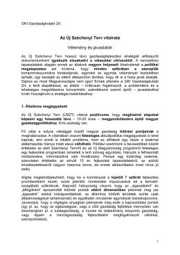 Az Új Széchenyi Terv (ÚSZT) pozitívan értékelhető annyiban