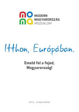Emeld fel a fejed, Magyarország!