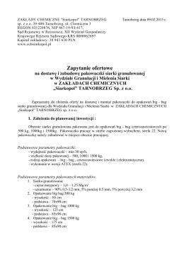 """Zapytanie ofertowe - ZAKŁADY CHEMICZNE """"Siarkopol"""""""
