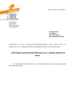 - o likwidacji Agencji Rynku Rolnego oraz o zmianie niektórych ustaw