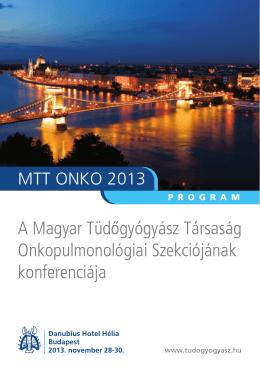 A Magyar Tüdôgyógyász Társaság Onkopulmonológiai